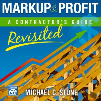 Markup & Profit: A Contractor's Guide, Revisited Audiobook Free Download Online