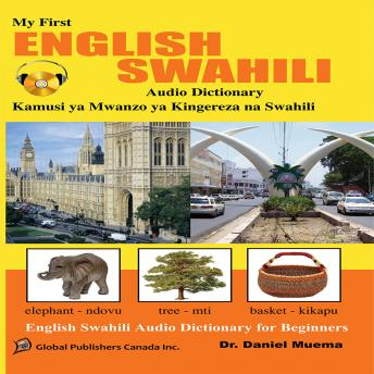 Learn Swahili, My first English-Swahili audio book