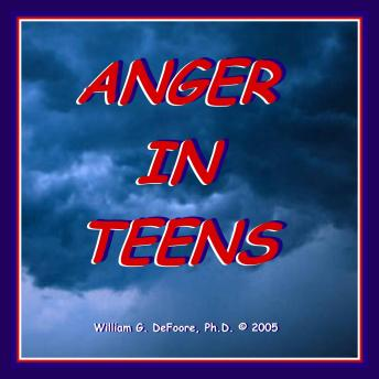 Anger in Teens: Understanding & Helping Adolescents With Anger Management