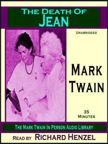 Death of Jean, Mark Twain