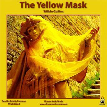 Yellow Mask, Willkie Collins