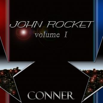 John Rocket: Volume 1, Kevin Conner