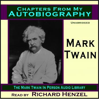Chapters From My Autobiography, Mark Twain