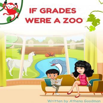 If Grades Were A Zoo