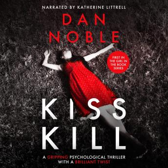 KISS KILL: THE GIRL IN THE BOOK Series Book 1