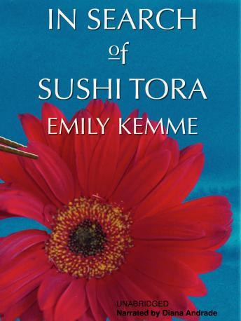 In Search of Sushi Tora, Emily Kemme