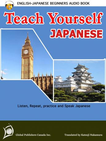 Download Teach Yourself Japanese (English-Japanese Beginners Audio Book) by Global Publishers Canada Inc.