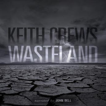 Wasteland, Keith Crews