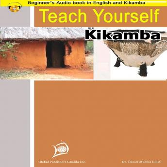 Learn to Speak Kikamba (Spoken in Parts of Eastern Kenya), Global Publishers Canada Inc.