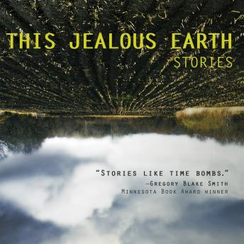 This Jealous Earth: Stories, Scott Dominic Carpenter