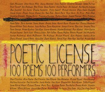 Poetic License: 100 Poems/100 Performers