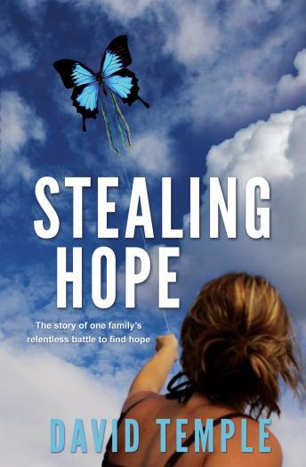Stealing Hope, David Temple