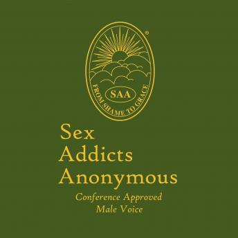 Download Sex Addicts Anonymous (Male Voice): Conference Approved: Male Voice by Sex Addicts Anonymous