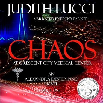Chaos at Crescent City Medical Center, Judith Lucci