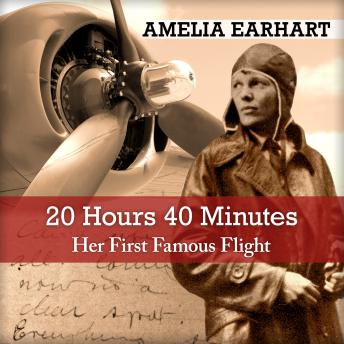 Download 20 Hrs. 40 Mins: Our Flight in the Friendship by Amelia Earhart