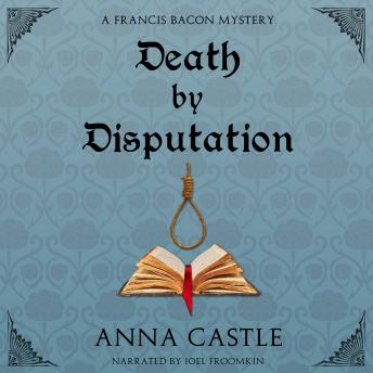 Death by Disputation, Anna Castle