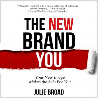 New Brand You: Your New Image Makes the Sale for You sample.