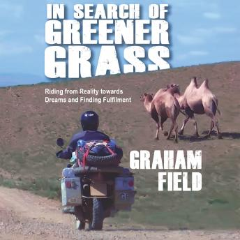In Search of Greener Grass, Graham Field
