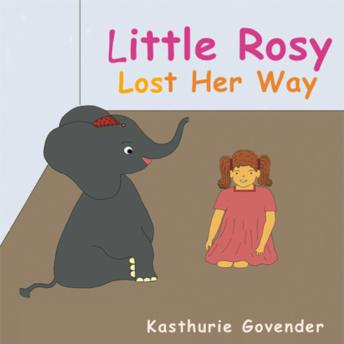 Little Rosy Lost her Way, Kasthurie Govender