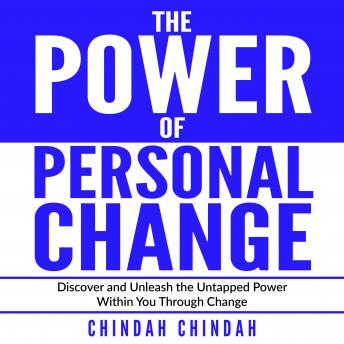 Power Of Personal Change, Chindah Chindah