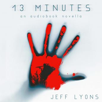 Download 13 Minutes by Jeff Lyons