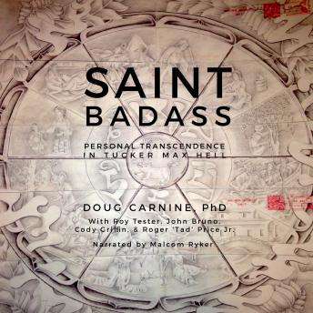 Saint Badass: Personal Transcendence in Tucker Max Hell