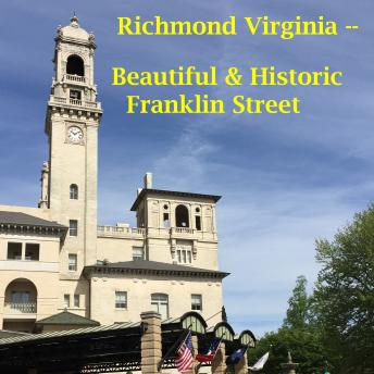 Richmond, Virginia - Beautiful & Historic Franklin Street