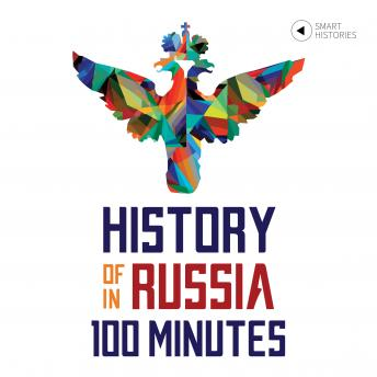 History of Russia in 100 Minutes, Audio book by Tanel Vahisalu