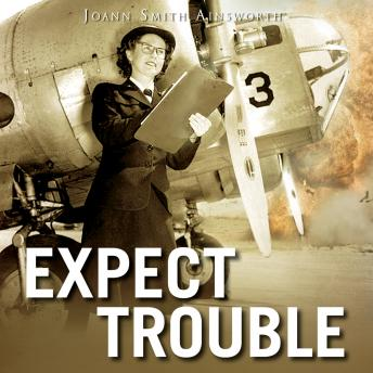Expect Trouble, JoAnn Smith Ainsworth