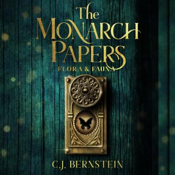 Monarch Papers: Flora & Fauna, C.J. Bernstein