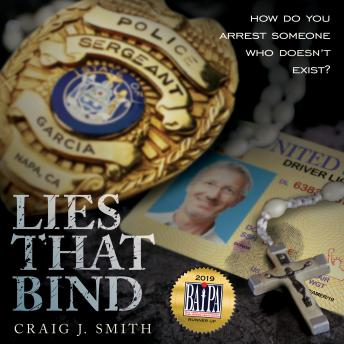 Lies That Bind: How Do You Arrest Somebody That Doesn't Exist?