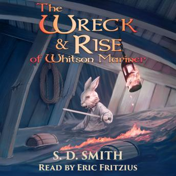 Download Wreck and Rise of Whitson Mariner: Tales of Old Natalia 2 by S. D. Smith
