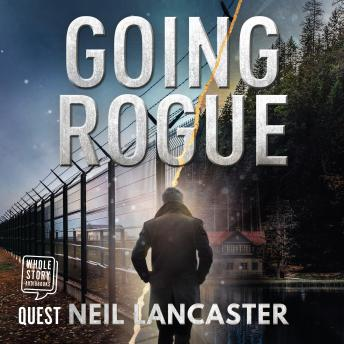 Going Rogue: A Tom Novak Thriller - Book 2