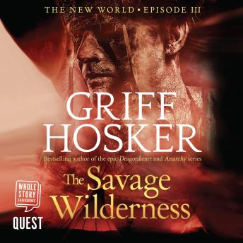 The Savage Wilderness: New World Book 3