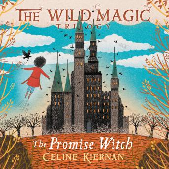 The Promise Witch: Wild Magic Trilogy Book 3
