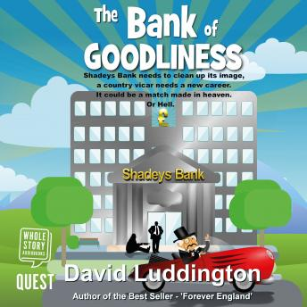 The Bank of Goodliness