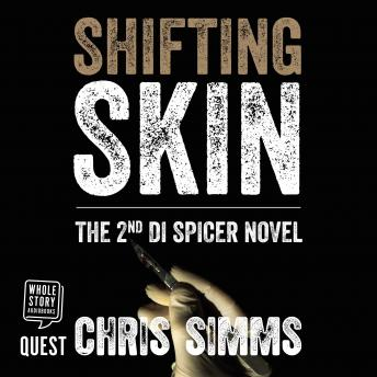 Shifting Skin: DI Spicer Series, Book 2