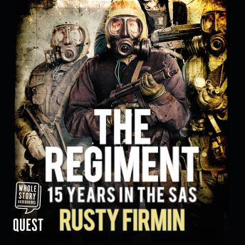Regiment: 15 Years in the SAS, Rusty Firmin