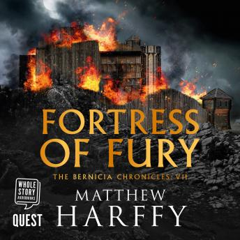 Fortress of Fury: The Bernicia Chronicles Book 7