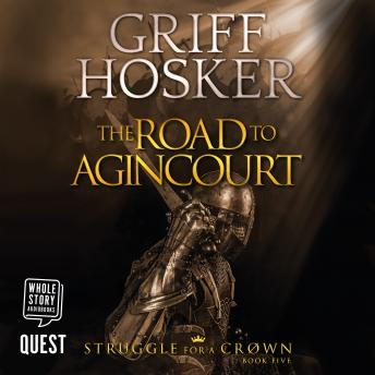 The Road to Agincourt: Struggle for a Crown Book 5