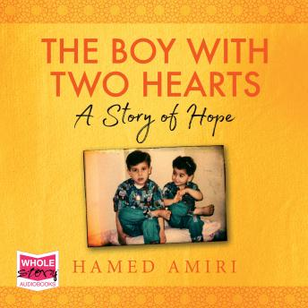 The Boy with Two Hearts: A Story of Hope
