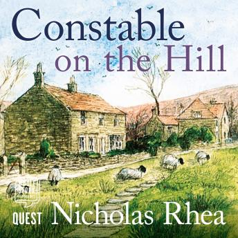 Constable on the Hill: A perfect feel-good read from one of Britain's best-loved authors