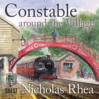 Constable Around the Village: A perfect feel-good read from one of Britain's best-loved authors