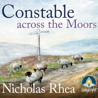 Constable Across the Moors: A perfect feel-good read from one of Britain's best-loved authors