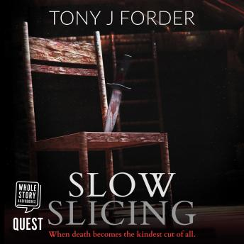 Slow Slicing: DI Bliss Book 7, Tony J. Forder