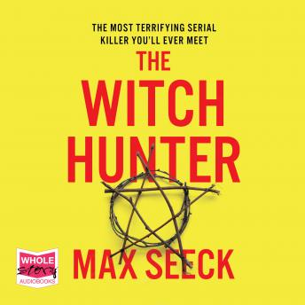 Witch Hunter, Max Seeck
