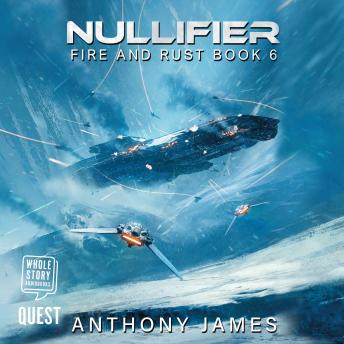 Nullifier: Fire and Rust Book 6 sample.