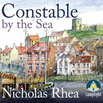 Constable By The Sea: A perfect feel-good read from one of Britain's best-loved authors