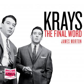 Krays: The Final Word: The ultimate case file against the Krays