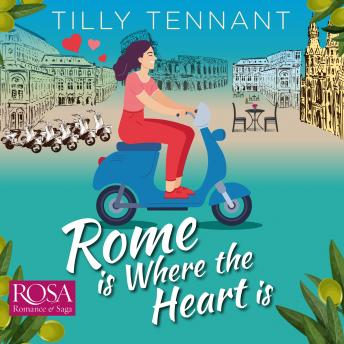 Rome is where the Heart is: From Italy with Love Book 1 details